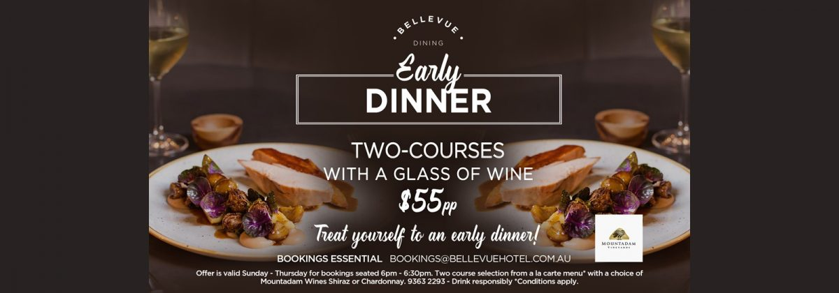 Early Dinner Special Cheap Bellevue Dining Restaurant Paddington Woollahra